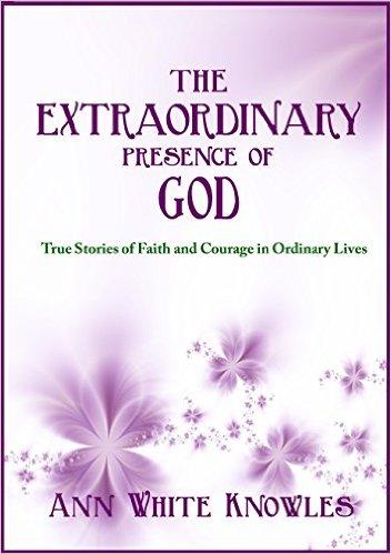 The Extraordinary Presence of God